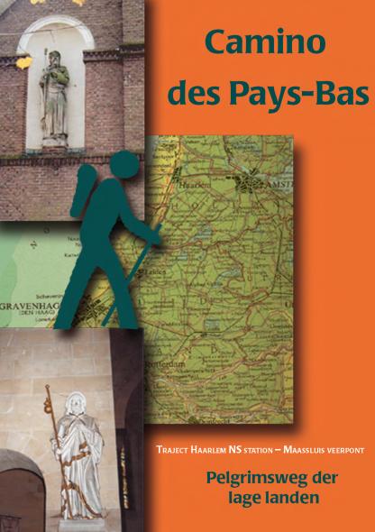 Camino des Pays Bas   Wandelen van Jacobus naar Jacobus